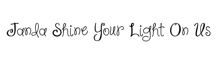 Janda Shine Your Light On Us  Free Fonts Download