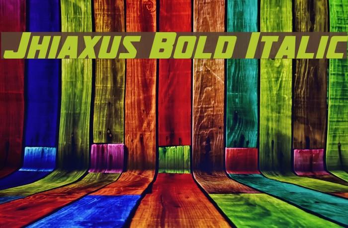 Jhiaxus Bold Italic Шрифта examples