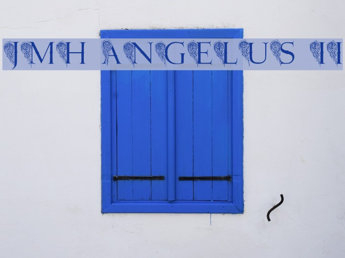JMH Angelus II Fonte examples