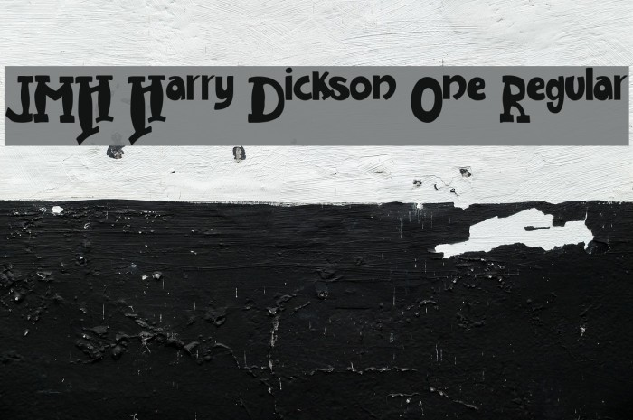 JMH Harry Dickson One Regular फ़ॉन्ट examples