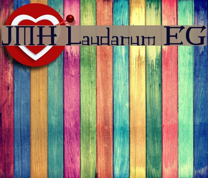 JMH Laudanum EG Font examples