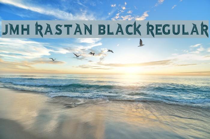 JMH Rastan Black Regular Font examples