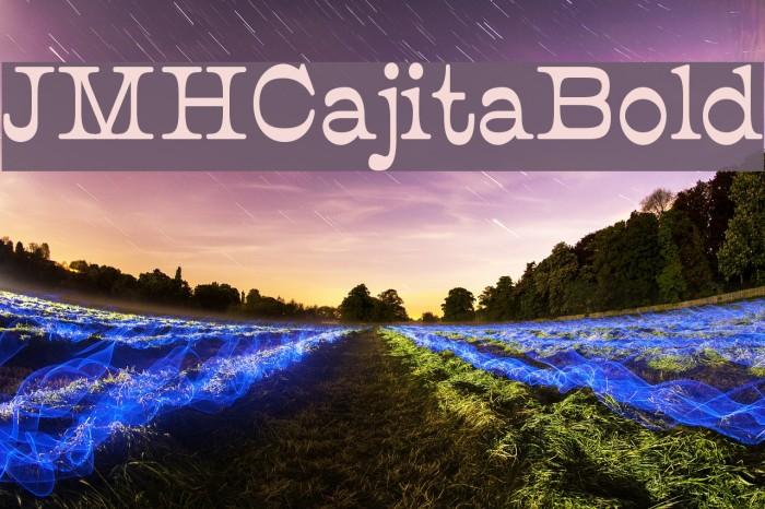 JMHCajita-Bold फ़ॉन्ट examples