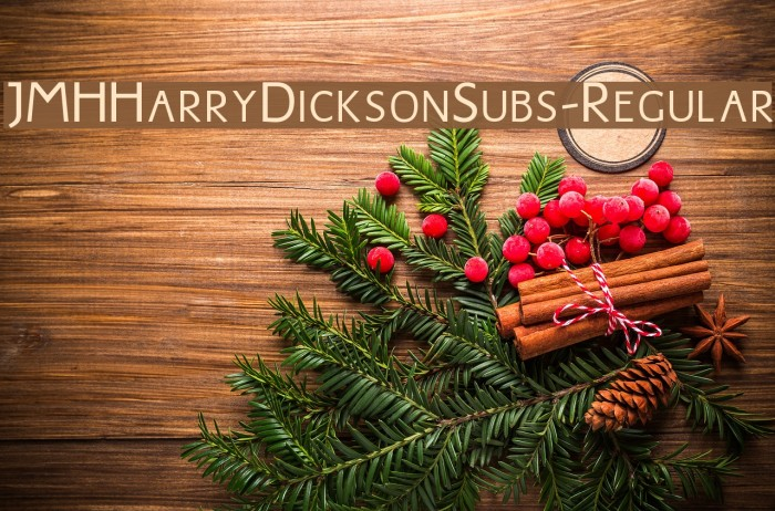JMHHarryDicksonSubs-Regular फ़ॉन्ट examples