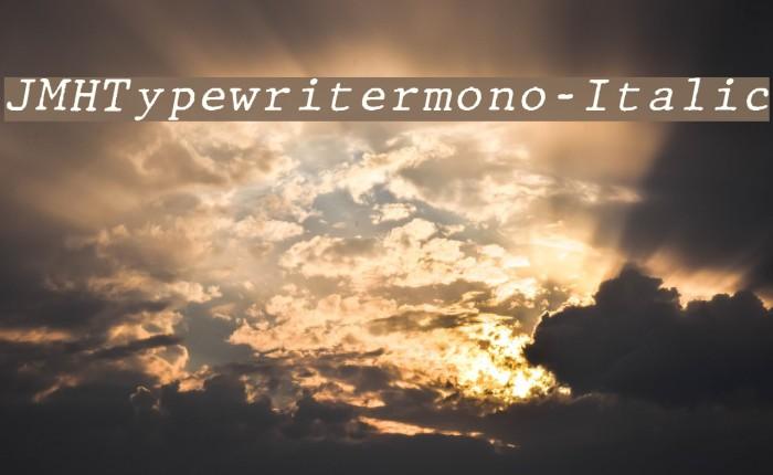JMHTypewritermono-Italic फ़ॉन्ट examples