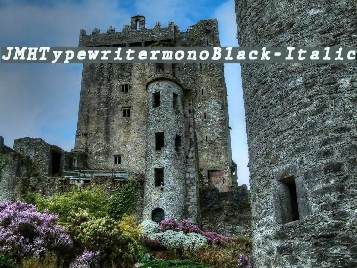 JMHTypewritermonoBlack-Italic फ़ॉन्ट examples
