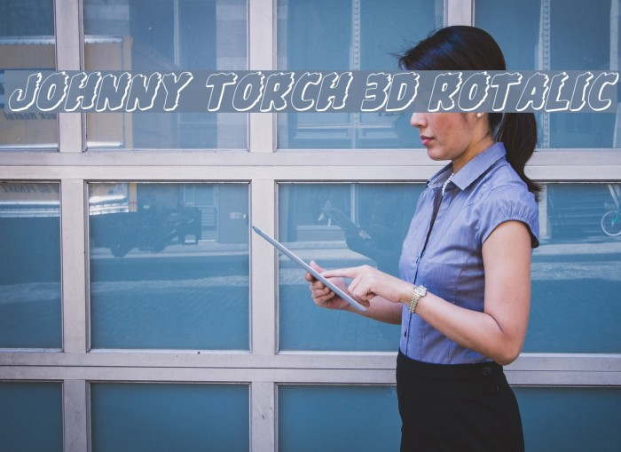Johnny Torch 3D Rotalic Font examples
