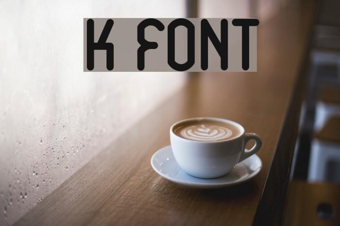 K Font examples