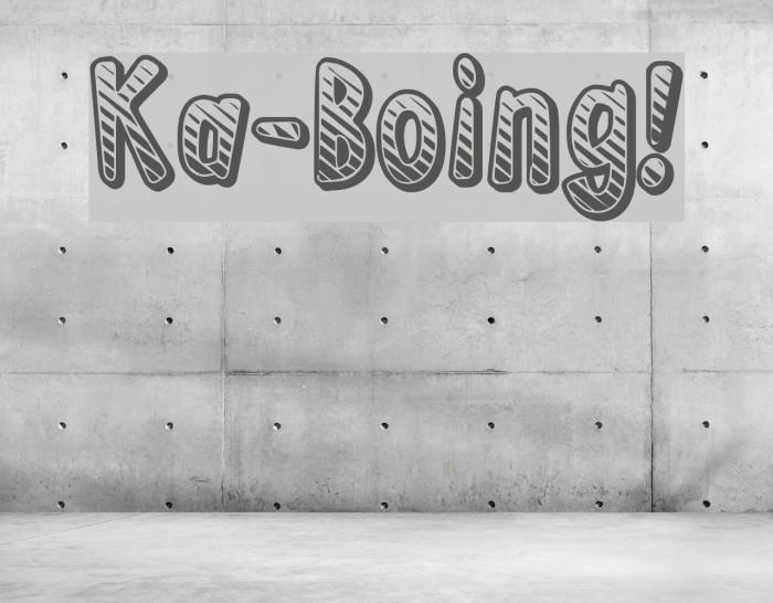 Ka-Boing! फ़ॉन्ट examples