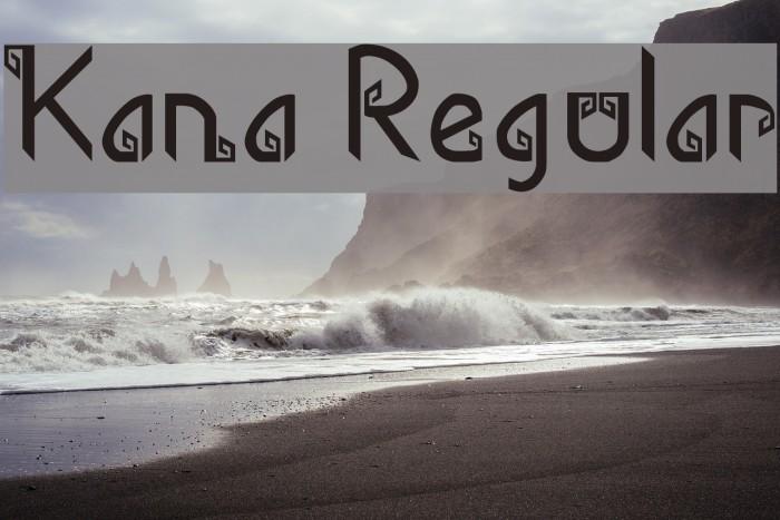 Kana Regular Schriftart examples