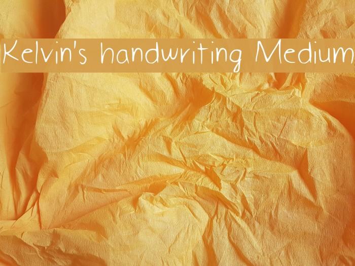 Kelvin's handwriting Medium Font examples