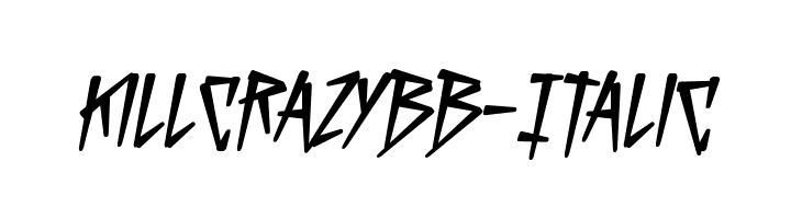 KillCrazyBB-Italic  Free Fonts Download