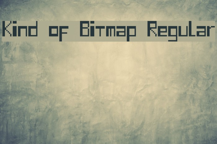 Kind of Bitmap Regular फ़ॉन्ट examples
