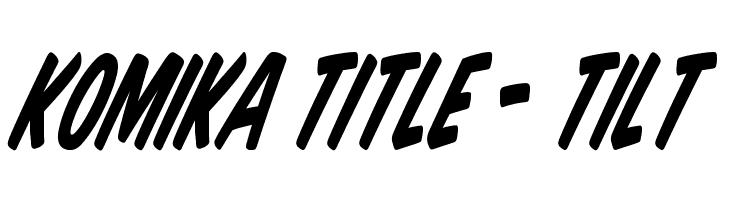 Komika Title - Tilt  baixar fontes gratis
