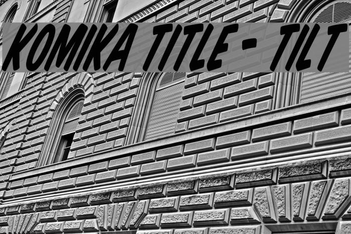 Komika Title - Tilt फ़ॉन्ट examples