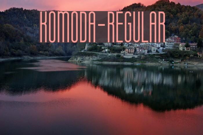 Komoda-Regular Schriftart examples