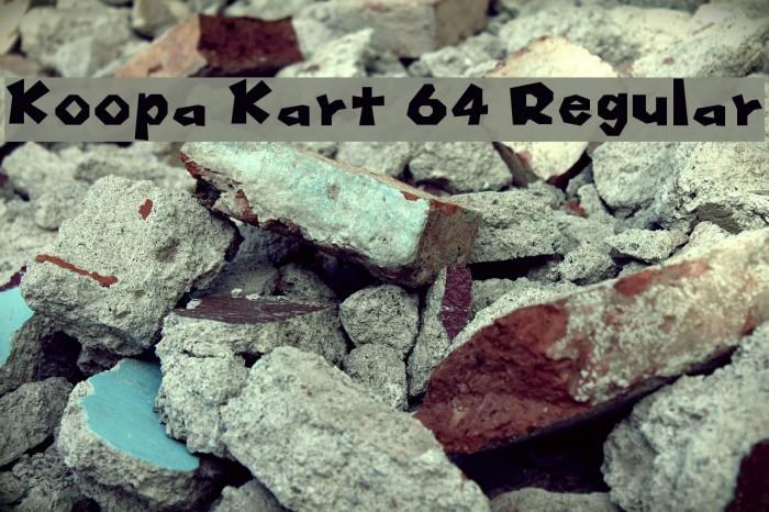 Koopa Kart 64 Regular Font examples