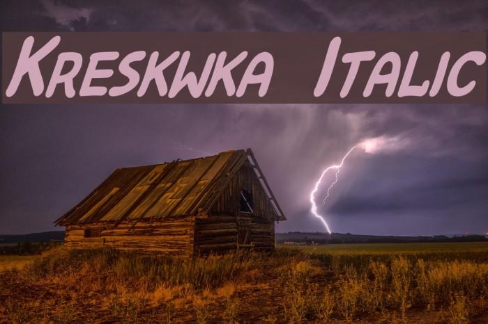 Kreskwka  Italic Шрифта examples