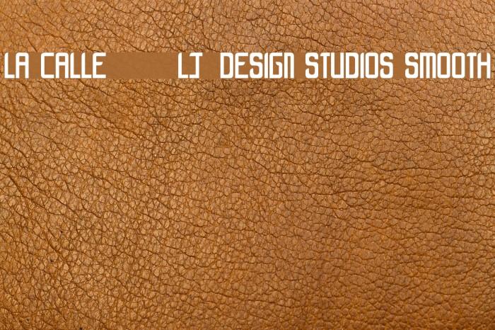 LA CALLE 6 - LJ-Design Studios Smooth 字体 examples