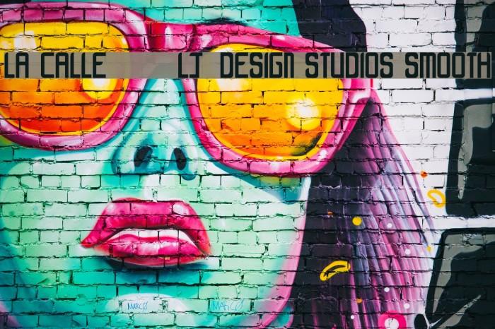 LA CALLE 6 - LJ-Design Studios Smooth Fonte examples