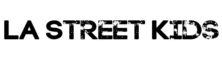 LA Street Kids  नि: शुल्क फ़ॉन्ट्स डाउनलोड