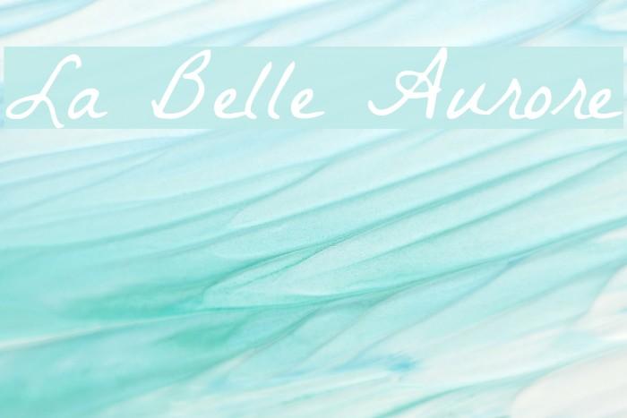 La Belle Aurore 字体 examples