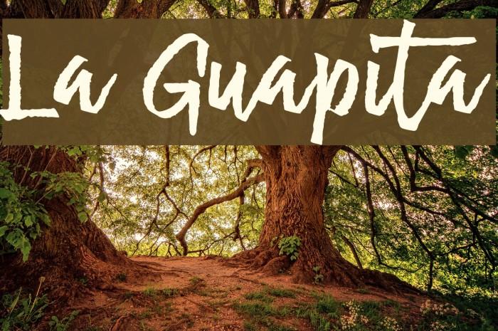 La Guapita फ़ॉन्ट examples
