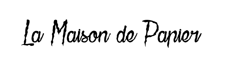 La Maison de Papier  Скачать бесплатные шрифты