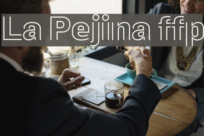 La Pejina ffp Font examples