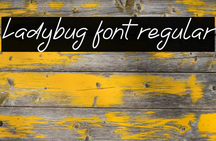 Ladybug font regular フォント examples