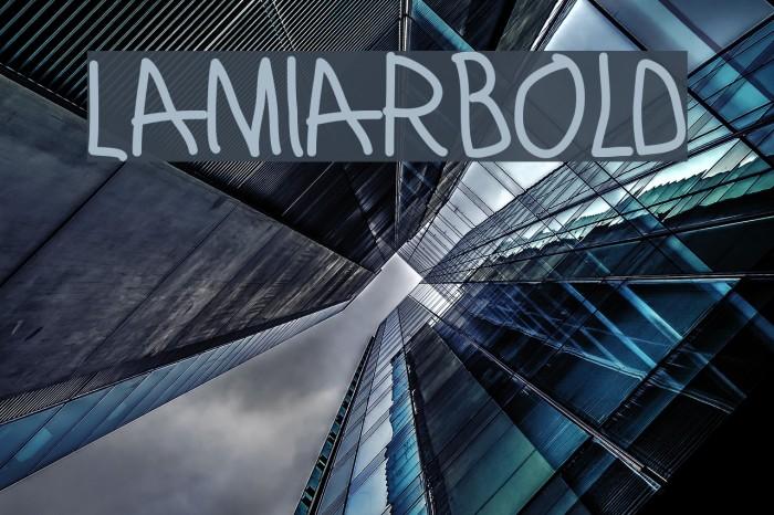 LamiarBold Шрифта examples