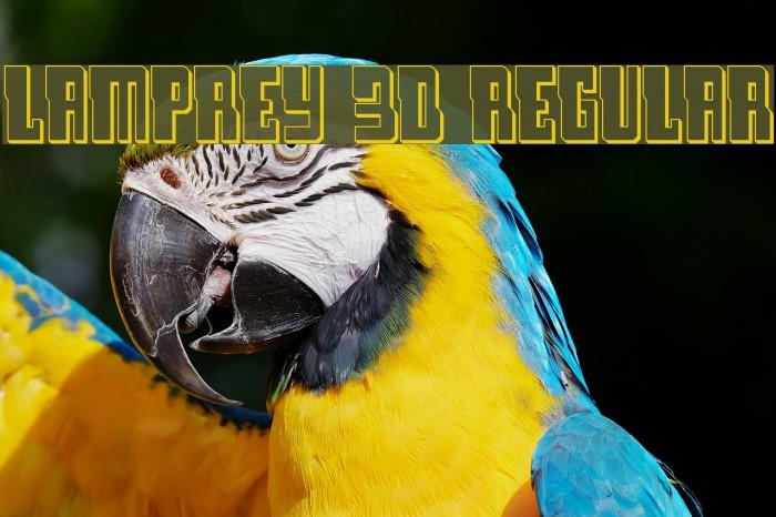 Lamprey 3D Regular Шрифта examples