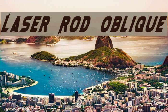 Laser Rod Oblique Font examples