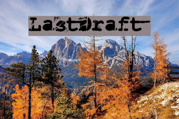LastDraft Font examples