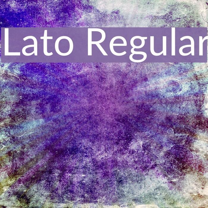 Lato Regular Font examples