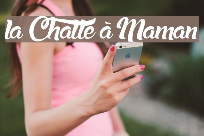 la Chatte à Maman Font examples