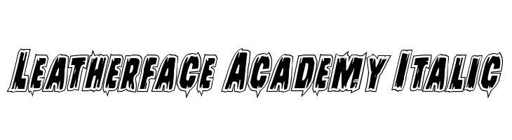 Leatherface Academy Italic  Free Fonts Download