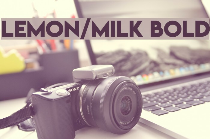 Lemon/Milk bold Font examples
