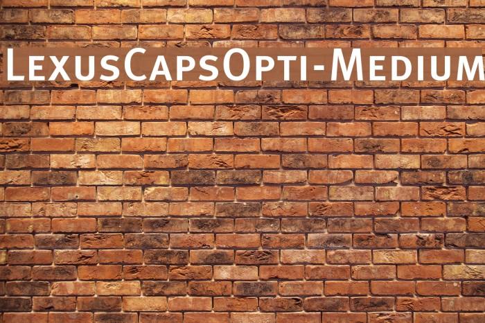 LexusCapsOpti-Medium Font examples