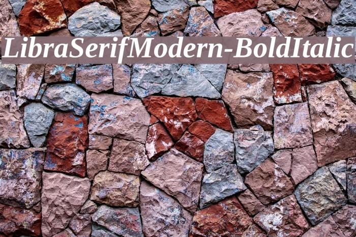 LibraSerifModern-BoldItalic Fuentes examples