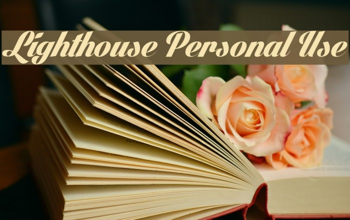 Lighthouse Personal Use फ़ॉन्ट examples