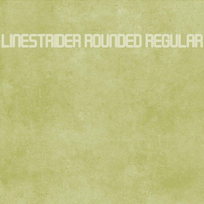 Linestrider Rounded Regular フォント examples