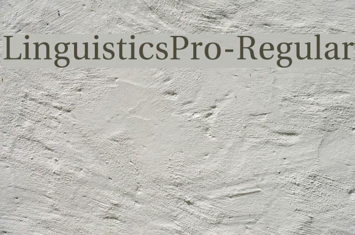 LinguisticsPro-Regular Fuentes examples