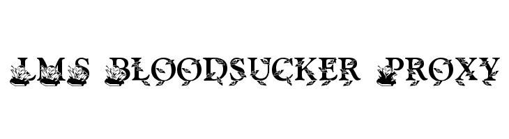 LMS Bloodsucker Proxy  Скачать бесплатные шрифты