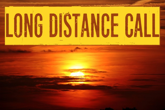 Long distance call Font examples