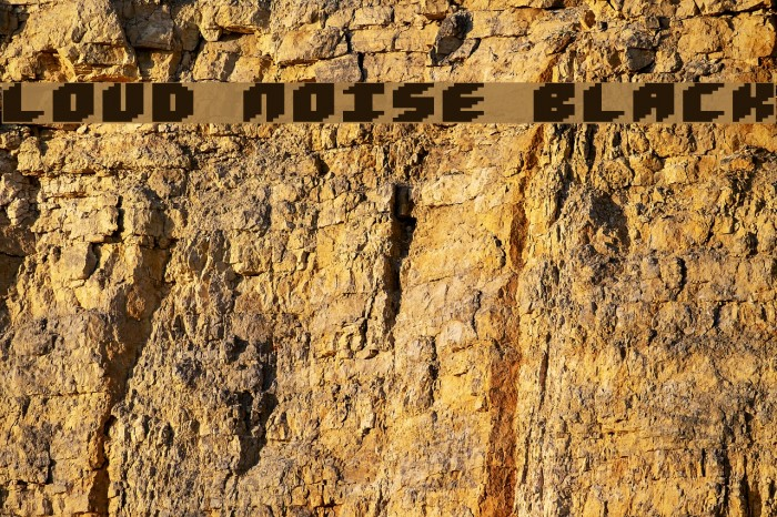 Loud noise Black Fonte examples