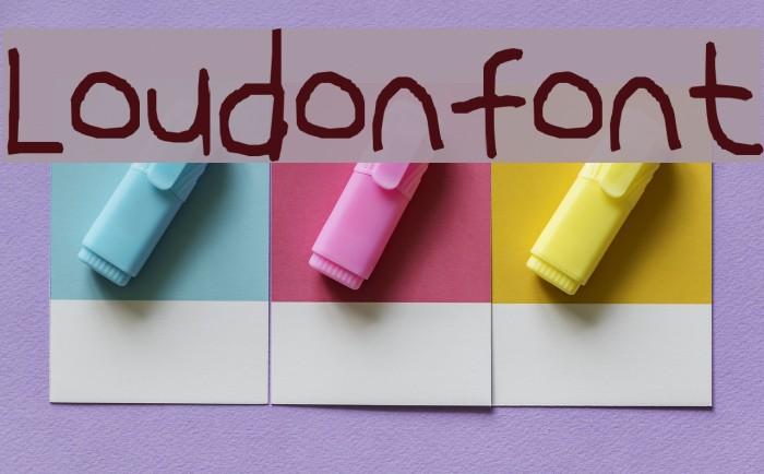 Loudonfont Fonte examples