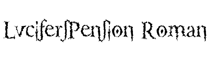LucifersPension Roman  Free Fonts Download