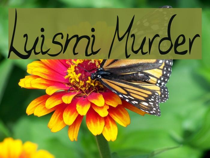 Luismi Murder Fuentes examples