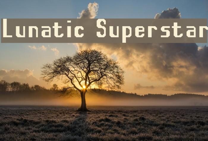 Lunatic Superstar Font examples